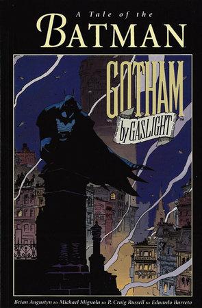 Batman: Gotham by Gaslight by Brian Augustyn and Mike Mignola