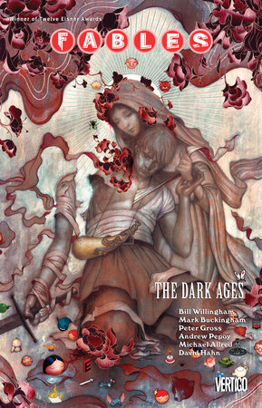 Fables Vol. 12: The Dark Ages by Bill Willingham