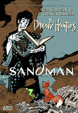 The Sandman: Dream Hunters by Neil Gaiman and P. Craig Russell