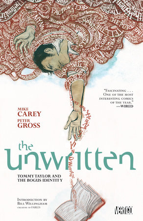 Unwritten Vol. 1: Tommy Taylor and the Bogus Identity by Mike Carey