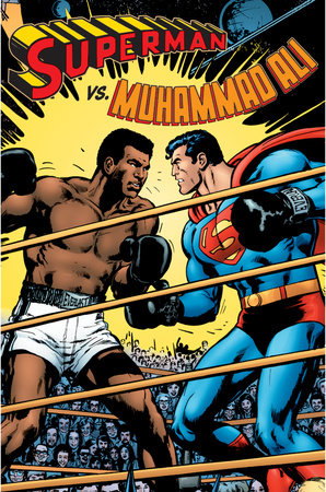 Superman vs. Muhammad Ali, Deluxe Edition by Dennis O'Neil