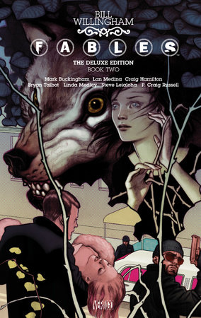 Fables: The Deluxe Edition Book Two by Bill Willingham