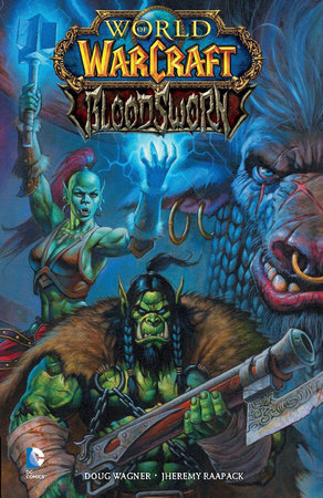 World of Warcraft: Bloodsworn by Doug Wagner