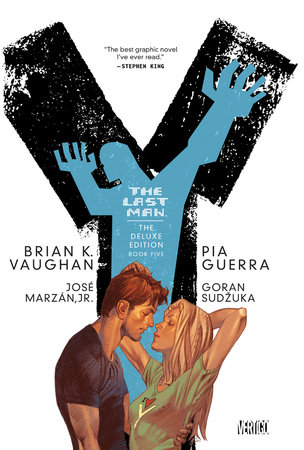 Y: The Last Man: Deluxe Edition Book Five by Brian K. Vaughan