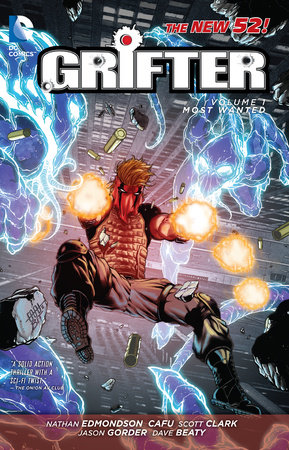 Grifter Vol. 1: Most Wanted (The New 52) by Nathan Edmondson