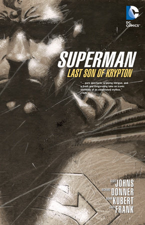 Superman: Last Son of Krypton by Geoff Johns