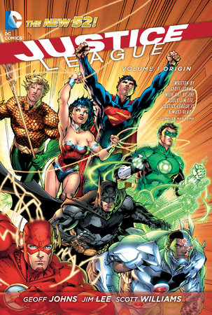 Justice League Vol. 1: Origin (The New 52) by Geoff Johns