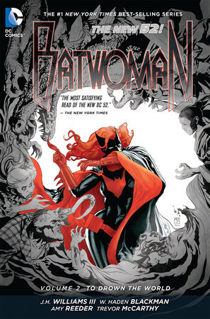 Batwoman Vol. 2: To Drown the World (The New 52) by J.H. Williams III and W. Haden Blackman