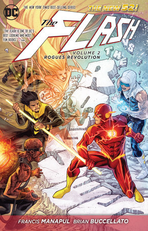 The Flash Vol. 2: Rogues Revolution (The New 52) by Francis Manapul and Brian Buccellato