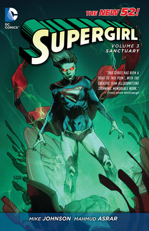 Supergirl Vol. 3: Sanctuary (The New 52) by Mike Johnson