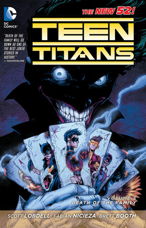Teen Titans Vol. 3: Death of the Family (The New 52) by Scott Lobdell