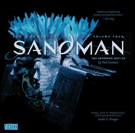 Annotated Sandman Vol. 4 by Neil Gaiman