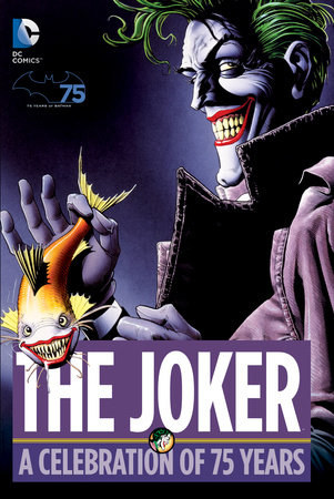 The Joker: A Celebration of 75 Years by Various