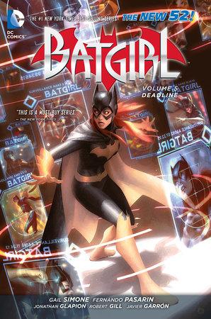 Batgirl Vol. 5: Deadline (The New 52) by Gail Simone