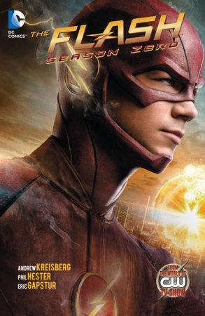 The Flash: Season Zero by Andrew Kreisberg