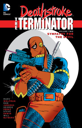 Deathstroke, The Terminator Vol. 2: Sympathy For The Devil by Marv Wolfman and Michael Golden