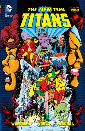 New Teen Titans Vol. 4 by George Perez