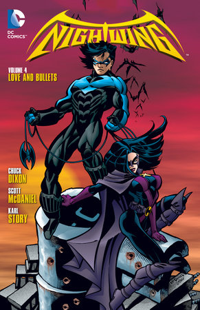 Nightwing Vol. 4: Love and Bullets by Chuck Dixon
