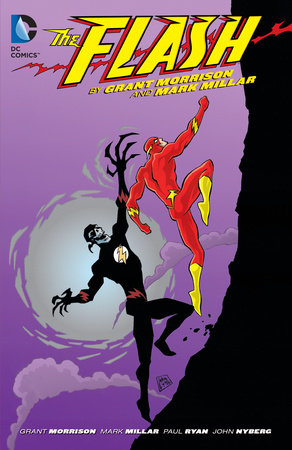 The Flash by Grant Morrison & Mark Millar by Grant Morrison and Mark Millar