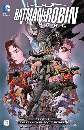 Batman & Robin Eternal Volume 2 by Scott Snyder and James Tynion IV
