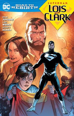 Superman: Lois and Clark by Dan Jurgens