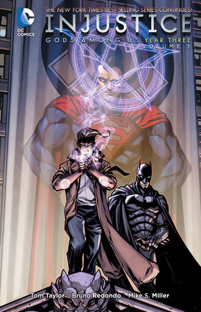 Injustice: Gods Among Us: Year Three Vol. 1 by Tom Taylor