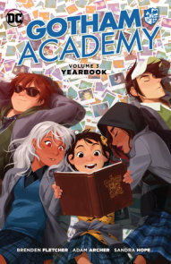 Gotham Academy Vol. 3: Yearbook