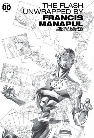The Flash by Francis Manapul Unwrapped by Francis Manapul