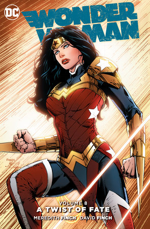 Wonder Woman Vol. 8: A Twist of Faith by Meredith Finch