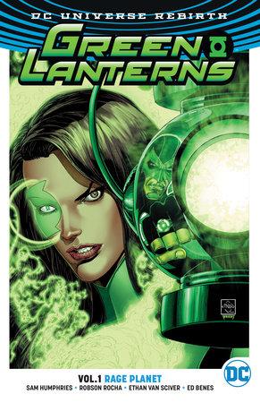 Green Lanterns Vol. 1: Rage Planet (Rebirth) by Sam Humphries