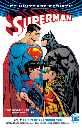 Superman Vol. 2: Trials of the Super Son (Rebirth) by Peter J. Tomasi and Patrick Gleason