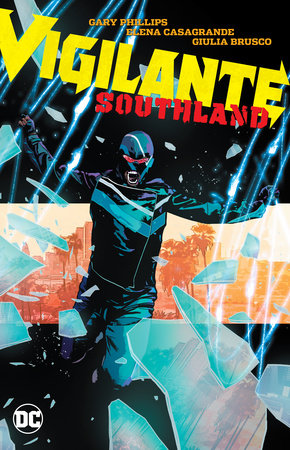 Vigilante: Southland by Various and Gary Phillips