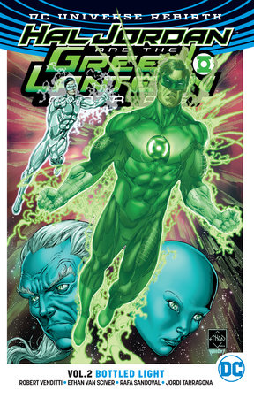 Hal Jordan and The Green Lantern Corps Vol. 2: Bottled Light (Rebirth) by Robert Venditti