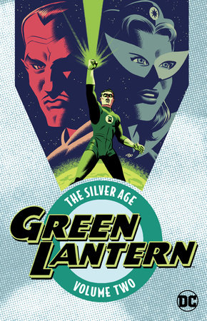 Green Lantern: The Silver Age Vol. 2 by John Broome