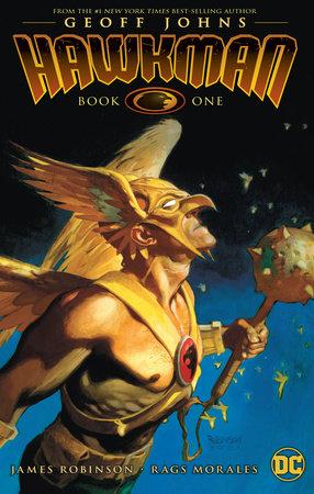 Hawkman by Geoff Johns Book One by Geoff Johns