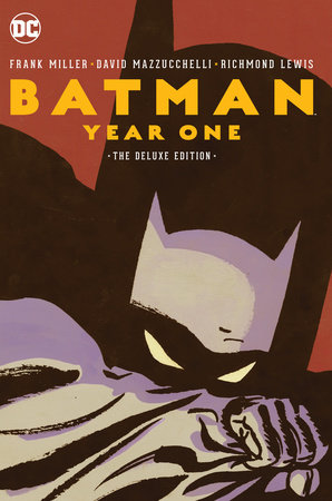 Batman: Year One Deluxe Edition by Frank Miller