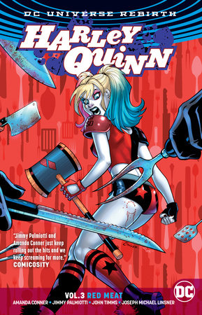 Harley Quinn Vol. 3: Red Meat (Rebirth) by Jimmy Palmiotti and Amanda Conner