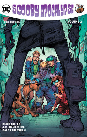 Scooby Apocalypse Vol. 2 by Keith Giffen and J.M. Dematteis