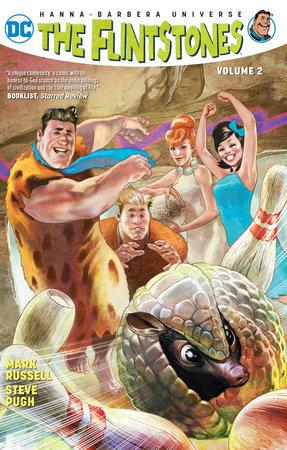 The Flintstones Vol. 2: Bedrock Bedlam by Mark Russell