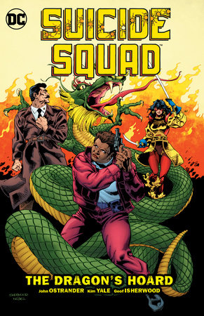 Suicide Squad Vol. 7: The Dragon's Hoard by John Ostrander