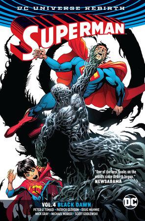 Superman Vol. 4: Black Dawn (Rebirth) by Peter J. Tomasi and Patrick Gleason