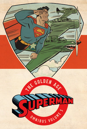 Superman: The Golden Age Omnibus Vol. 5 by Various