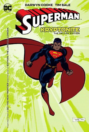 Superman: Kryptonite Deluxe Edition by Darwyn Cooke