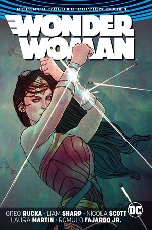 Wonder Woman: The Rebirth Deluxe Edition Book 1 (Rebirth) by Greg Rucka