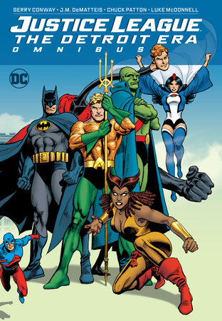 Justice League: The Detroit Era Omnibus by Gerry Conway