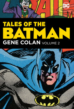 Tales of the Batman: Gene Colan Vol. 2 by Various