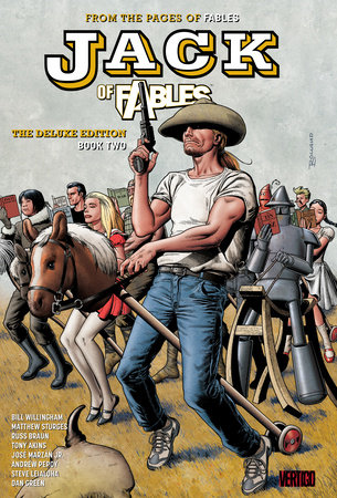 Jack of Fables: The Deluxe Edition Book Two by Bill Willingham and Matthew Sturges