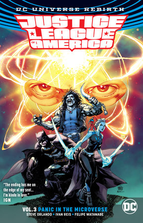 Justice League of America Vol. 3: Panic in the Microverse (Rebirth) by Steve Orlando