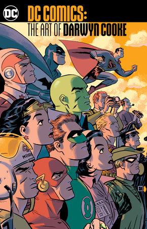 DC Comics: The Art of Darwyn Cooke by Darwyn Cooke