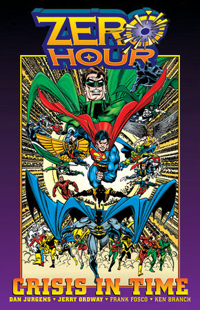 Zero Hour: A Crisis in Time by Dan Jurgens